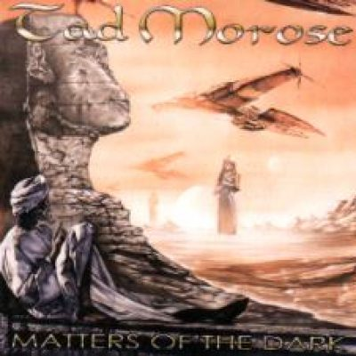 TAD MOROSE: Matters of the Dark