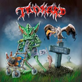 "TANKARD: Cover von ""One Foot In The Grave"""