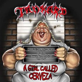 "TANKARD: ""A Girl Called Cerveza"" – Titeltrack gratis hören"