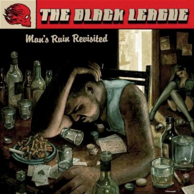 THE BLACK LEAGUE: Man´s Ruin Revisited