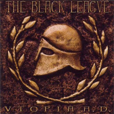 THE BLACK LEAGUE: Utopia A.D.