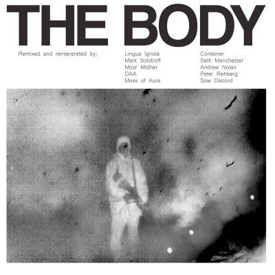 "THE BODY: ""Remixed""-Album kommt im Herbst"