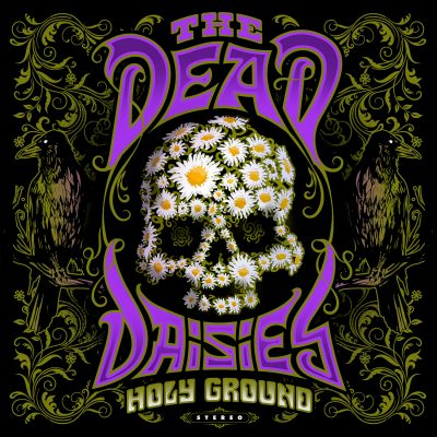 "THE DEAD DAISIES: neues Album ""Holy Ground"" kommt Anfang 2021"