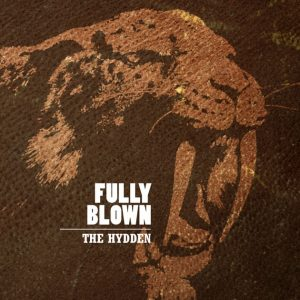 THE HYDDEN: Anthems For The Wild And Hungry