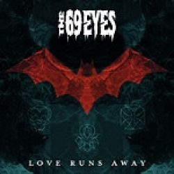 "THE 69 EYES: ""Love Runs Away"" – Digital-Single im Februar"