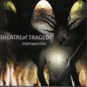 THEATRE OF TRAGEDY: Inperspective