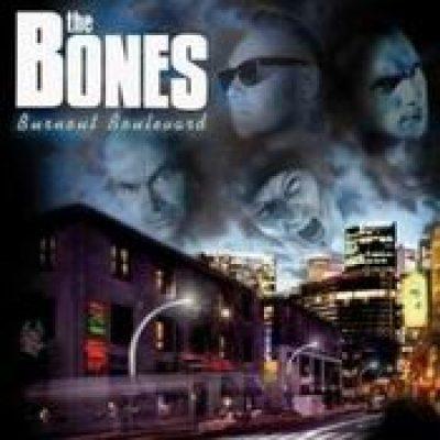THE BONES: Burnout Boulevard