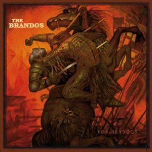 "THE BRANDOS: neues Album ""Los Brandos"" nach 10 Jahren"