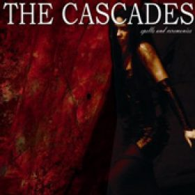 THE CASCADES: Spells and Ceremonies