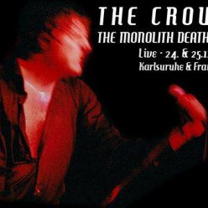 THE CROWN, THE MONOLITH DEATHCULT – 24.November 2003 Karlsruhe, Katakomben / 25. November 2003 Frankfurt, Nachtleben