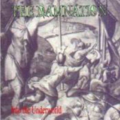 THE DAMNATION: Into the Underworld [Demo-CD]