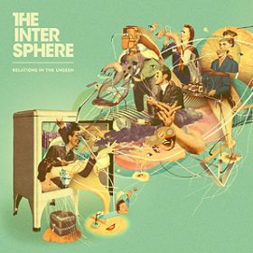 """THE INTERSPHERE: Cover & Download von  """"Relations In The Unseen"""""""