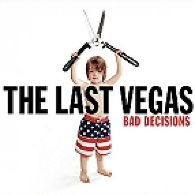 "THE LAST VEGAS: ""Bad Decisions"" – neues Video ""Other Side"""