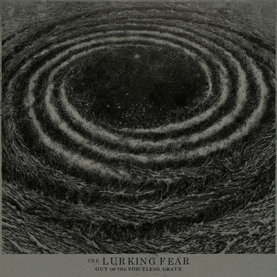 """THE LURKING FEAR: Cover & Tracklist von """"Out Of The Voiceless Grave"""""""