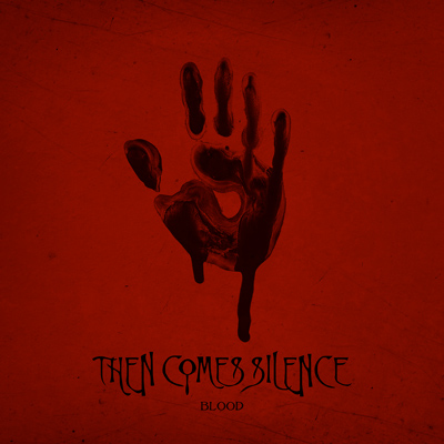 then comes silence blood Cover