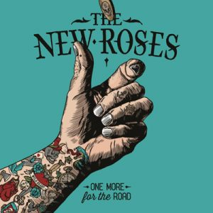 "THE NEW ROSES: neues Album ""One More For The Road"""