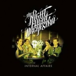 THE NIGHT FLIGHT ORCHESTRA: ´Internal Affairs´ als Stream
