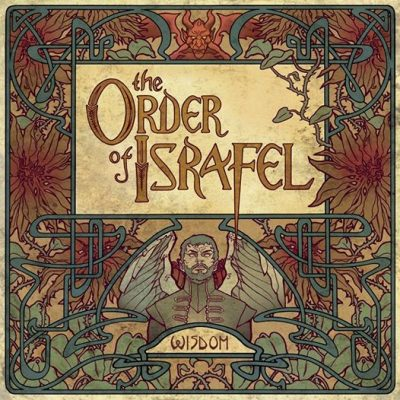 "THE ORDER OF ISRAFEL: ""Wisdom"" kommt am 29. August"