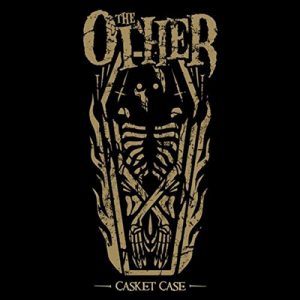 "THE OTHER: neues Album ""Casket Case"" & Tour im Oktober"