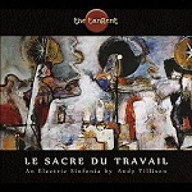 """THE TANGENT: """"Le Sacre Du Travail"""" – Artwork und Erscheinungstermin"""
