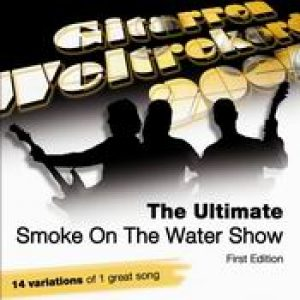 V.A.: The Ultimate Smoke On The Water Show