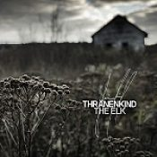 "THRÄNENKIND: ""The Elk"" – Snippets der CD"
