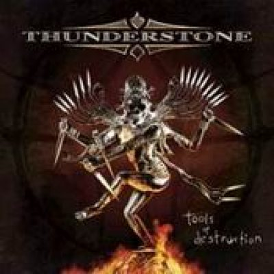 THUNDERSTONE: Tools Of Destruction