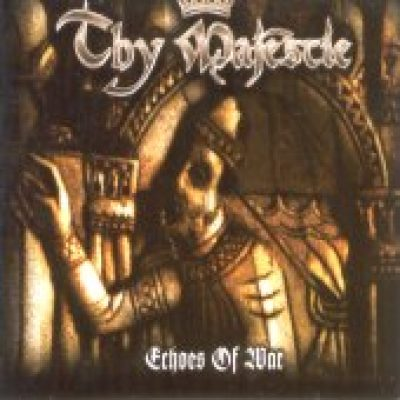 THY MAJESTIE: Echoes of War (EP)