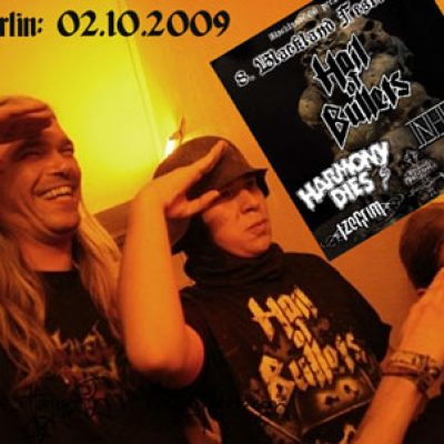 HAIL OF BULLETS, HARMONY DIES, INHUME, IZEGRIM, IMPERIOUS MALEVOLENCE, D.A.M.N.: Berlin, K17, 02.10.2009AS