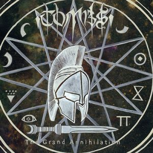 "TOMBS: neues Album ""The Grand Annihilation"""
