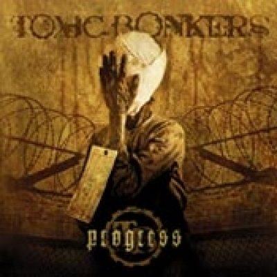 TOXIC BONKERS: Progress