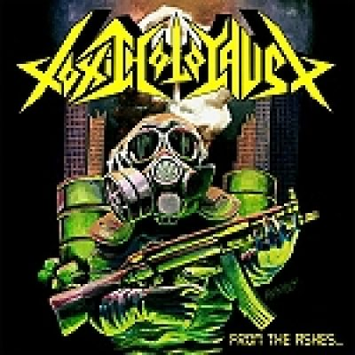 "TOXIC HOLOCAUST: ""From The Ashes Of Nuclear Destruction"" – Raritätensammlung im März"