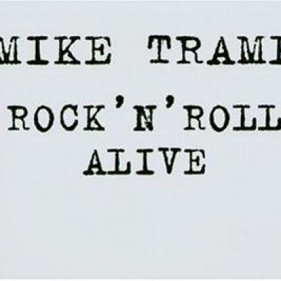 MIKE TRAMP: Rock´n´Roll Alive