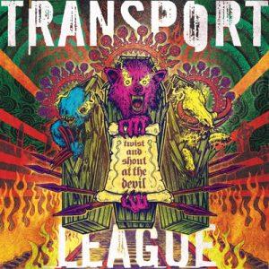 "TRANSPORT LEAGUE: neues Album ""Twist And Shout At The Devil"""
