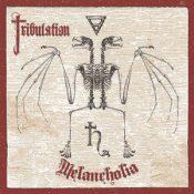 "TRIBULATION: Cover & Tracklist zu ""Melancholia"""