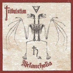 "TRIBULATION: Cover & Tracklist zu ""Melancholia"""