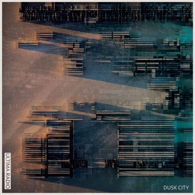 """ULTIMA RADIO: neues Album """"Dusk City"""""""