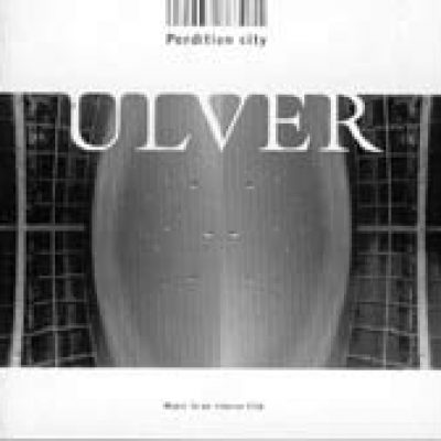 ULVER: Perdition City – Music To An Interior Film