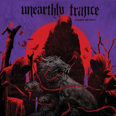 "UNEARTHLY TRANCE: neues Album ""Stalking The Ghost"" als Stream"