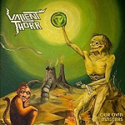 "VALIENT THORR: ""Our Own Masters"" – Song vom kommenden Album online"