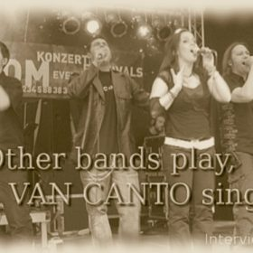 VAN CANTO: Other bands play, VAN CANTO sing!