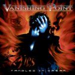 VANISHING POINT: Tangled In Dreams