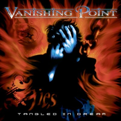 VANISHING POINT: Tangled In Dreams