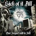 V.A.: Our Impact Will Be Felt (A Tribute To SICK OF IT ALL)