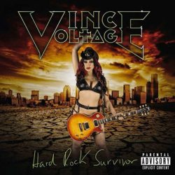 VINCE VOLTAGE: Hard Rock Survivor