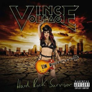 VINCE VOLTAGE: Hard Rock Survivor