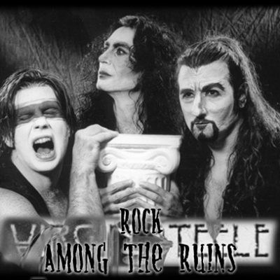VIRGIN STEELE:  Rock Among The Ruins (Bandhistory)