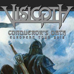 """VISIGOTH """"Conqueror´s Oath""""-Tour"""