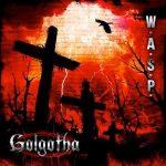 "W.A.S.P.: Video zu ""Golgatha"""