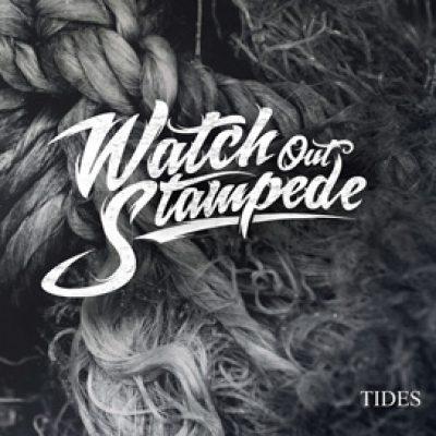 """WATCH OUT STAMPEDE:  Song von """"Tides"""" online"""